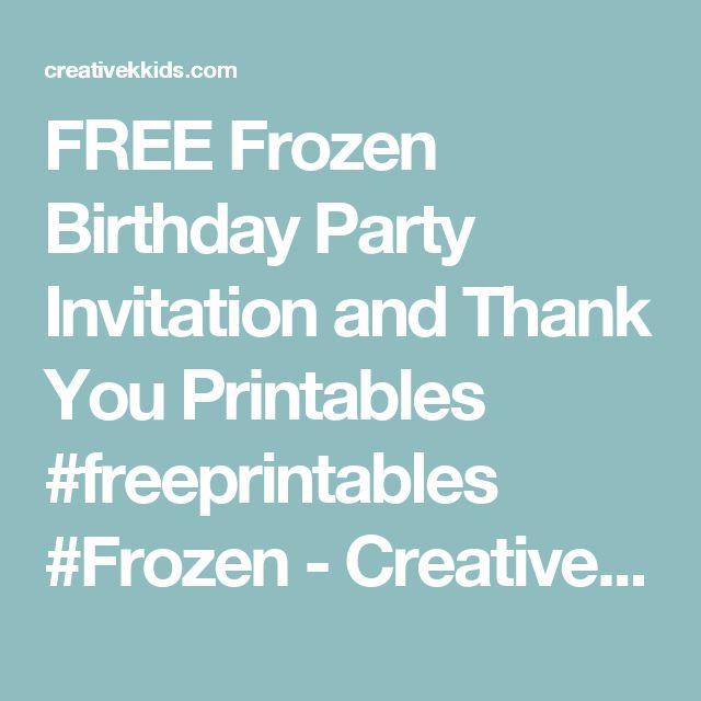 FREE Frozen Birthday Party Invitation and Thank You Printables #freeprintables #Frozen - Creative K Kids