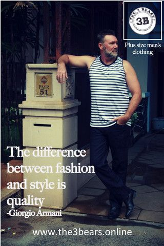 The difference between fashion and style, is quality. – The 3Bears
