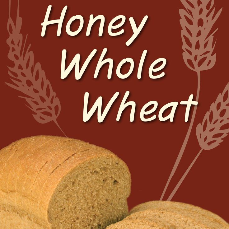 Honey Whole Wheat Is The Star Of Our Show It S Our Signature Bread And For