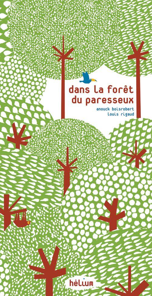 Dans la forêt du paresseux | Actes Sud
