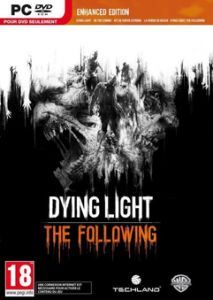 Dying Light The Following Enhanced Edition Free Download ABOUT THE GAME Dying Light is a first-person action survival game set in a vast open world. Roam a city devastated by a mysterious epidemic scavenging for supplies and crafting weapons to help defeat the hordes of flesh-hungry enemies the plague has created Title: Dying Light The Following Enhanced Edition Genre: Action RPG Developer: Techland Publisher: Techland Release Date: 9 Feb 2016 Includes: Dying Light Game Enhanced (base game)