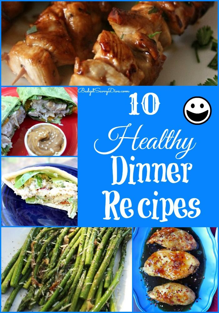 Need a Dinner Idea? These recipes have been tested by thousands of families - 10 Healthy Dinner Recipes