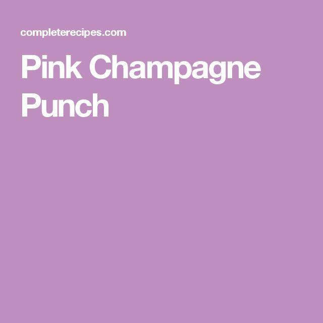 pink champagne punch pink champagne punch drink recipes html