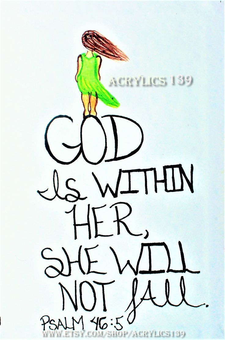 """""""God is within her, she will not fall."""" Psalm 46:8 (Scripture doodle of encouragement/Bible Art Journaling)"""