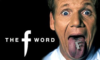 Gordon Ramsay's The F Word