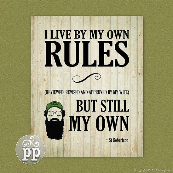 Funny Sayings And Quotes To Live By: Duck Dynasty Quote Art Printable