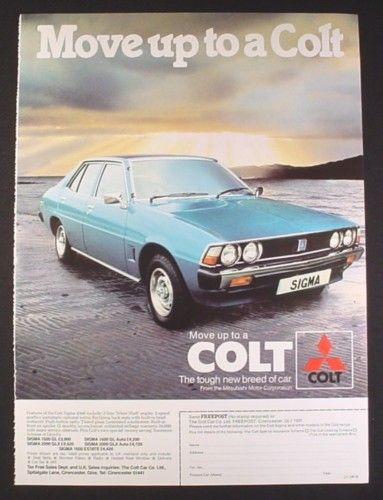 uk car ads | Magazine Ad for Mitsubishi Colt Sigma 2000 Car, British, 1978, 9 by 12 ...