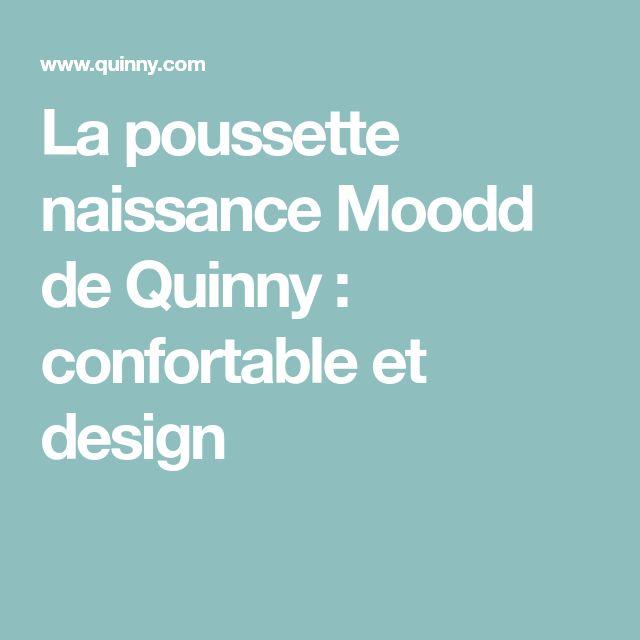 La poussette naissance Moodd de Quinny : confortable et design