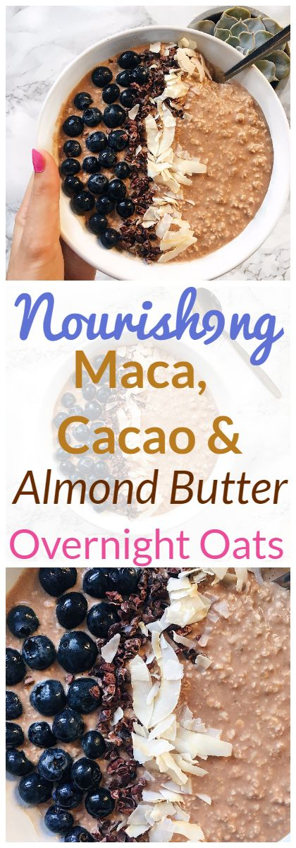 Nourishing Maca, Almond Butter, and Cacao Overnight Oats for a delicious and satisfying breakfast. #oats #overnight #porridge #oatmeal #maca #cacao #almond #butter #breakfast #healthy #glutenfree #vegan #plantbased #easy #quick #simple