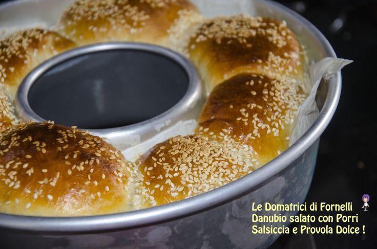 Danubio Salato Porri Salsiccia Provola...eccezionale e con un gusto che mi fa volare via!!!