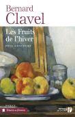 Les fruits de l'hiver, Bernard Clavel - achat vente : en occasion ou neuf avec la Fnac