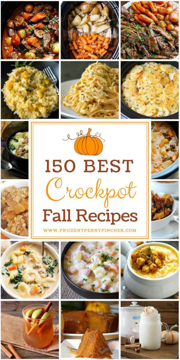 150 #Best #Crockpot #Fall #Recipes # #Fall # #Crockpot #