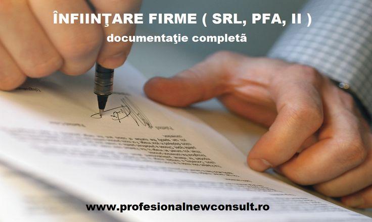 INFIINTAM FIRME (SRL, SA), PFA, II, numai 350 lei onorariu la infiintare firma, oferim servicii modificare acte constitutive, alte proceduri in relatia cu Registrul Comertului, documentatie completa, preturi fara concurenta - mai multe detalii la telefon 0784.045.025, pe site-ul firmei noastre, www.profesionalnewconsult.ro sau la sediu, str. Trivale, nr. 14 (vizavi de Hotel Blue Night) - SCAPA DE COZILE DE LA GHISEE, ia soarta in propriile tale maini si fa-ti propira ta afacere !