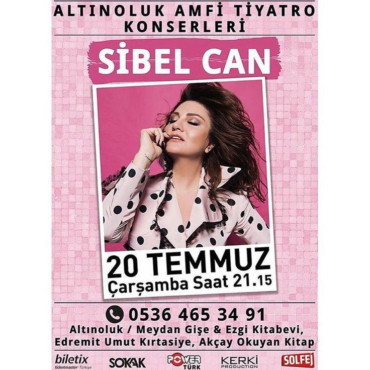 💫🌟Sibel Can 🌟💫 20 Temmuz 2016 Altınoluk Amfi Tiyatro ☎️ 0536 465 34 91 Biletler 👉🏻@biletix