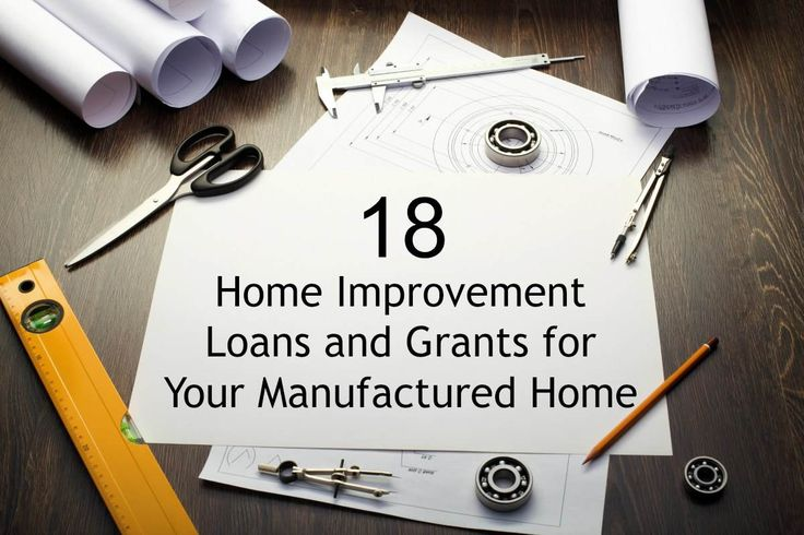 Looking to make some home improvements? http://mobilehomeliving.org/18-home-improvement-loans-and-grants-for-your-manufactured-home-remodel/?utm_content=buffere311e&utm_medium=social&utm_source=pinterest.com&utm_campaign=buffer
