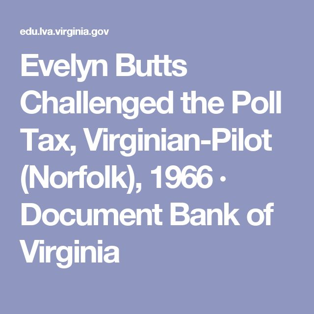 Evelyn Butts Challenged the Poll Tax, Virginian-Pilot (Norfolk), 1966 · Document Bank of Virginia