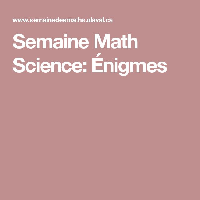 Semaine Math Science: Énigmes