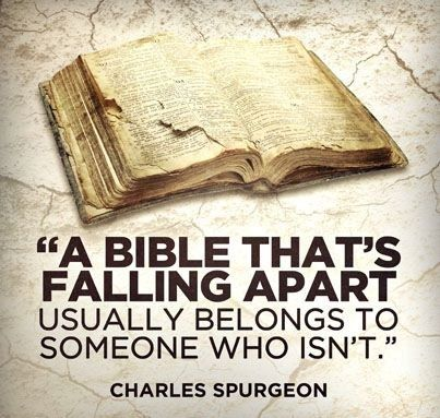 Charles Spurgeon. One of the truest things I've ever heard