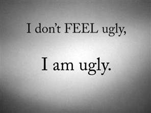 "I feel ugly : How to say ""no"" to ugly days."