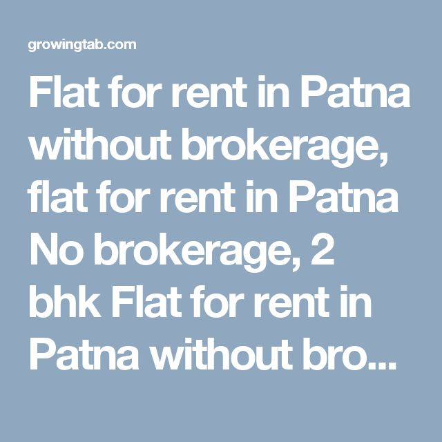 Flat for rent in Patna without brokerage, flat for rent in Patna No brokerage, 2 bhk Flat for rent in Patna without brokerage, 2 bhk flat for rent in Patna No brokerage, 3 bhk Flat for rent in Patna without brokerage, 3 bhk flat for rent in Patna No brokerage, 4 bhk Flat for rent in Patna without brokerage, 4 bhk flat for rent in Patna No brokerage, 1 bhk Flat for rent in Patna without brokerage, 1 bhk flat for rent…