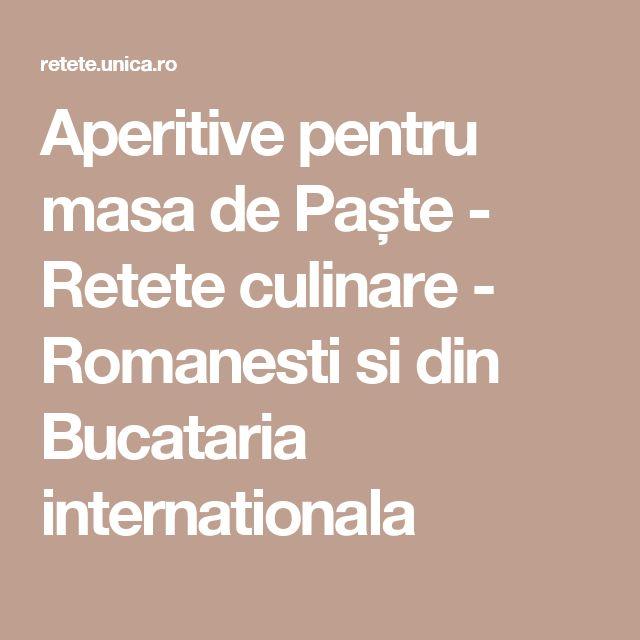 Aperitive pentru masa de Paște - Retete culinare - Romanesti si din Bucataria internationala