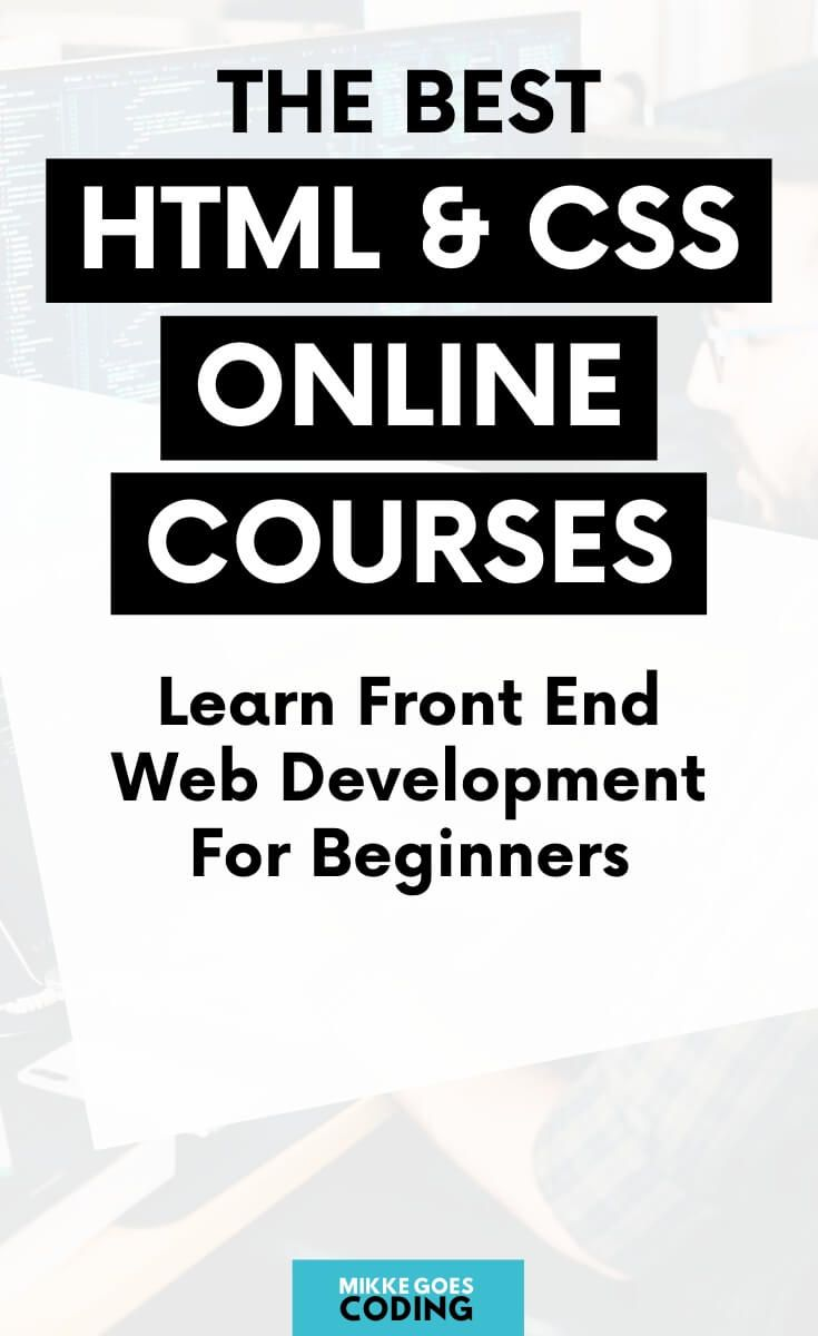 The Best Html And Css Courses For Beginners Mikke Goes In 2020 Learn Web Design Learning Web Learn Web Development