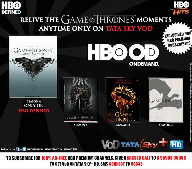 Subscribe to HBO On Demand on Tata Sky and enjoy your favourite shows whenever you want.