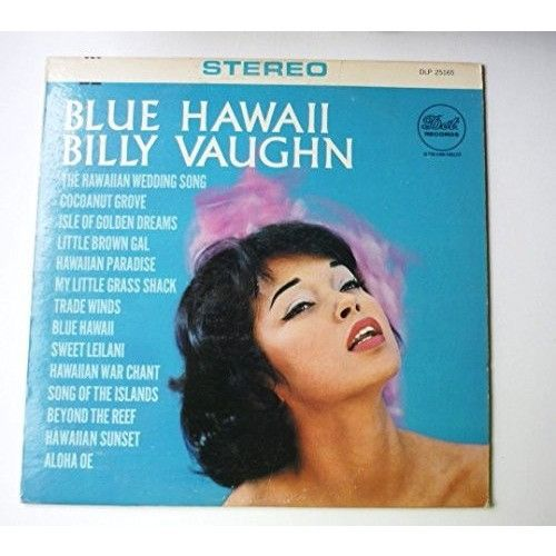 BILLY VAUGHN--BLUE HAWAII