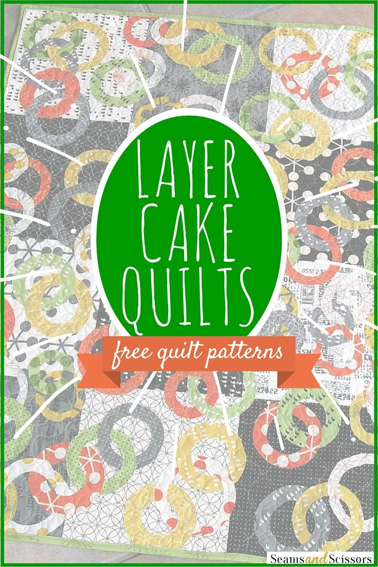 Easy Quilt Patterns Using Precuts : 15+ best ideas about Layer Cake Patterns on Pinterest Quilting patterns, Layer cake quilts and ...