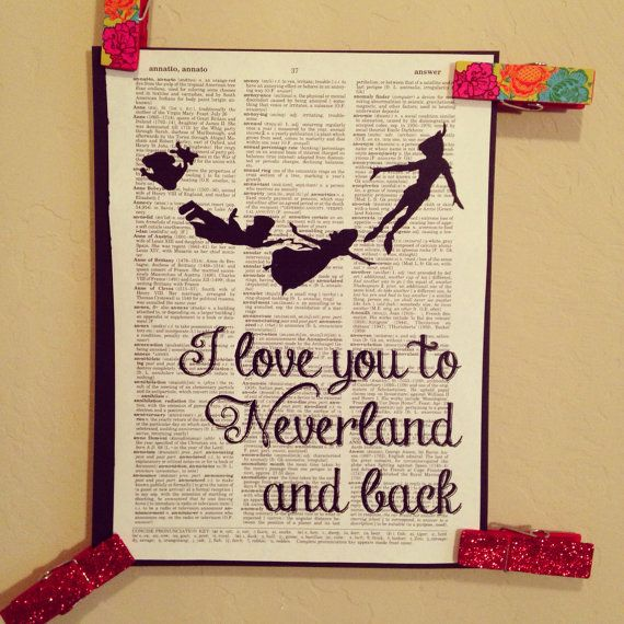 Hey, I found this really awesome Etsy listing at https://www.etsy.com/listing/183167595/i-love-you-to-neverland-and-back-print