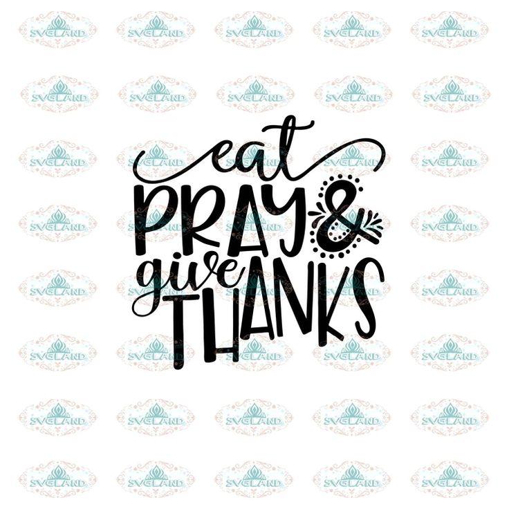 Eat pray and give thanks, Christmas gift, merry Christmas