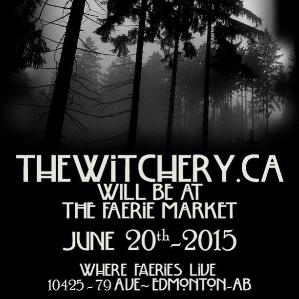 Come visit #TheWitchery this Saturday in #Edmonton! Free local pickup is available as a shipping option at www.TheWitchery.Ca! #yeg #yeggers