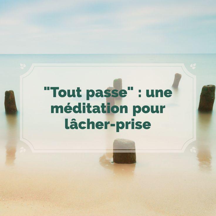 La méditation que je vous invite à tester aujourd'hui vous aidera à lâcher-prise.