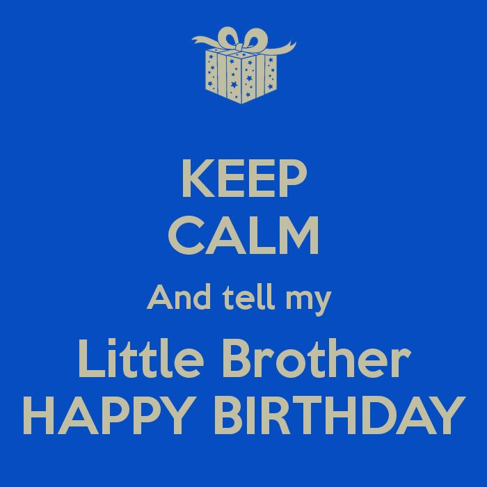 Happy Birthday Lil Brother