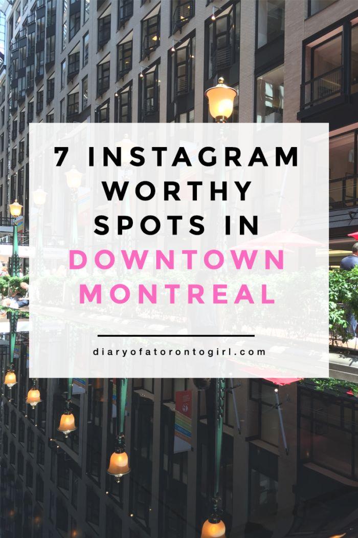 7 Instagram-Worthy Spots in Downtown Montreal