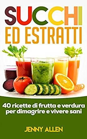 I frullati di verdura per dimagrire, quali sono più efficaci?