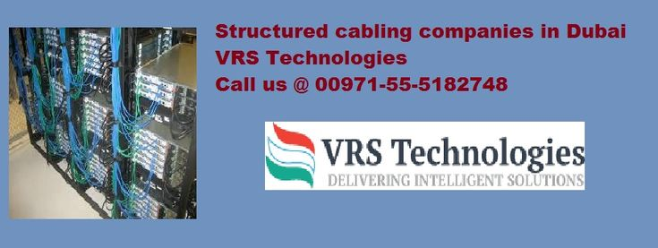 VRS Technologies is one of the top structured cabling company in Dubai, We offer reliable connectivity back born for your company that allow proper data transfer.We always use good quality cables from structured cable brands in UAE. Call us at +971-55-5182748
