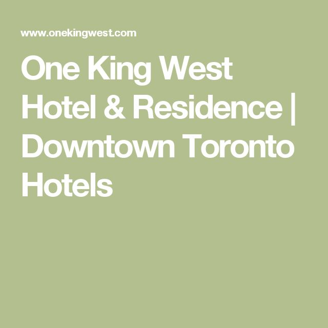 One King West Hotel & Residence | Downtown Toronto Hotels