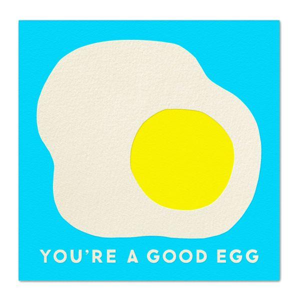 """You're a good egg"" - Erin Jang"