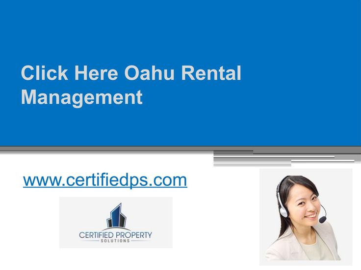Oahu rental management team of https://www.certifiedps.com/oahu-property-management/ is professionally trained in dealing with your rental issues and giving instant solution.
