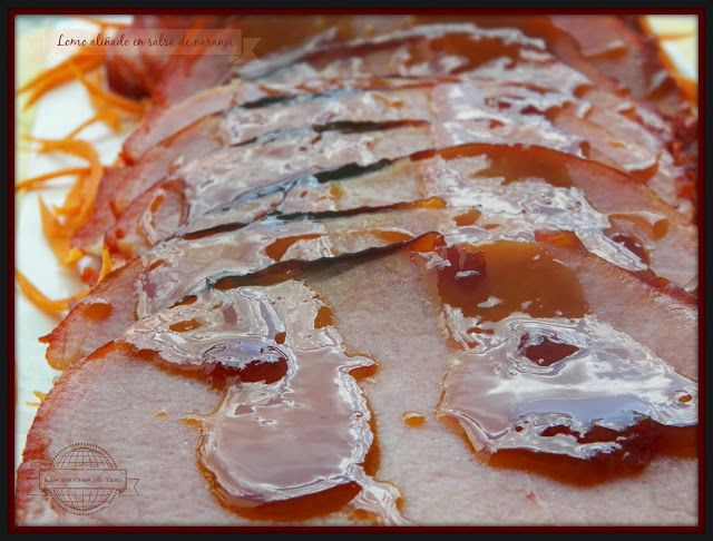 Lomo de cerdo a la naranja - Las recetas de Tere