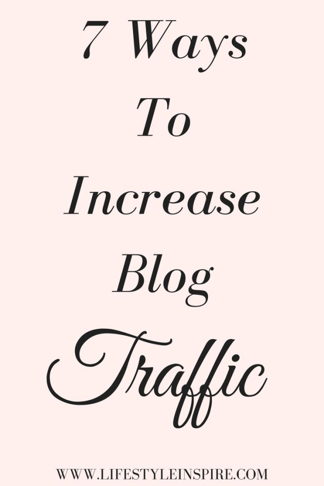 7 Ways To Increase Blog Traffic Today! You can read it now or pin it for later!