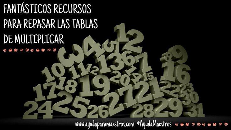 AYUDA PARA MAESTROS: Fantásticos recursos para repasar las tablas de multiplicar