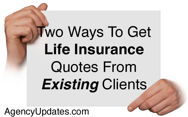Two Ways To Sell Life Insurance To Existing Clients There are life insurance sales hiding in your current book of business.  Learn where to find them!  #insurancemarketing #lifeinsurance #cross-sell