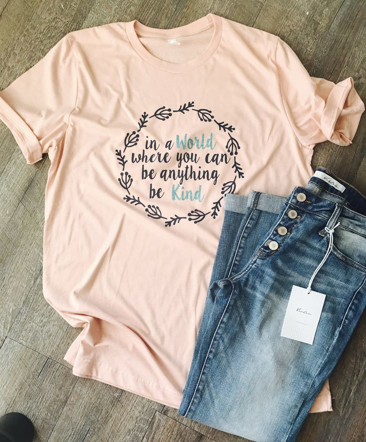 In a world where you can be anything be kind. Kindness shirt. Be kind.                      – Mavictoria Designs
