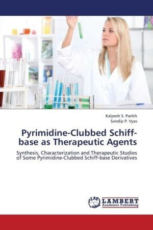 Pyrimidine-Clubbed Schiff-Base as Therapeutic Agents