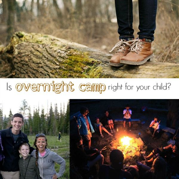 Is overnight summer camp right for your child? - Savvy Sassy Moms #familytravel
