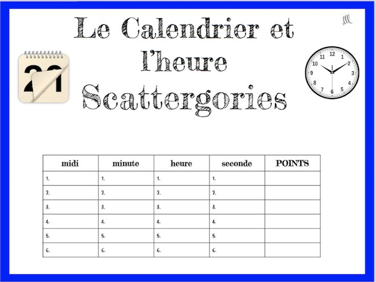 French Calendar and Time Scattergories Game - Le Calendrier et l'heure<br /> <br /> This is a really fun activity to play with your students as they practice and build their calendar and time vocabulary in French. Le Petit Bac - Scattergories sera le jeu ...