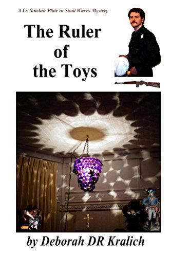 The Ruler of the Toys (A Lt. Plate in Sand Waves Mystery ... https://www.amazon.com/dp/B014V738AG/ref=cm_sw_r_pi_dp_x_Bzt-ybNGG8EFH