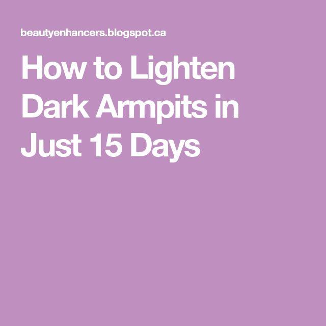 How to Lighten Dark Armpits in Just 15 Days